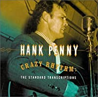 Crazy Rhythm by HANK PENNY (2013-05-03)