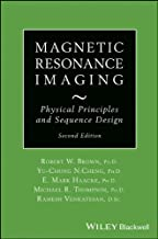 Magnetic Resonance Imaging: Physical Principles and Sequence Design