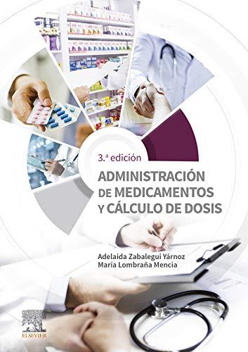 41EU3l1dn4L - Administración de medicamentos y cálculo de dosis (Spanish Edition)