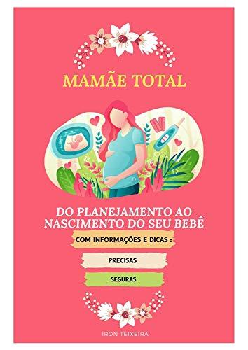 Mamãe Total (Portuguese Edition)