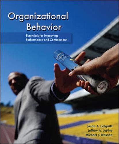 Organizational Behavior: Essentials for Improving...