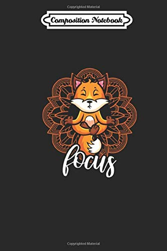 Composition Notebook: Yoga Fox Comic Animals Funny Cute Joga Mandala Journal/Notebook Blank Lined Ruled 6x9 110 Pages