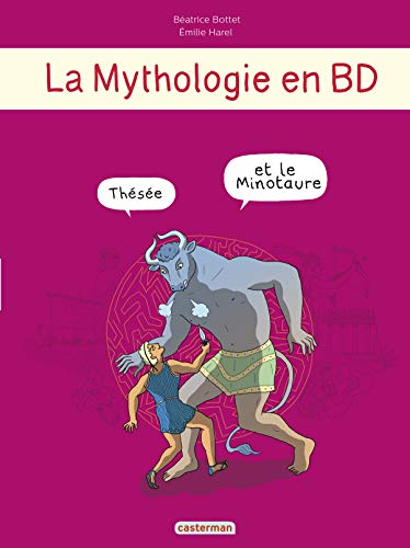 La mythologie en BD : Thésée et le Minotaure