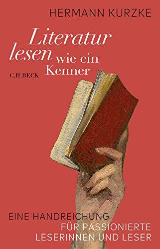 Buchseite und Rezensionen zu 'Literatur lesen wie ein Kenner' von Hermann Kurzke
