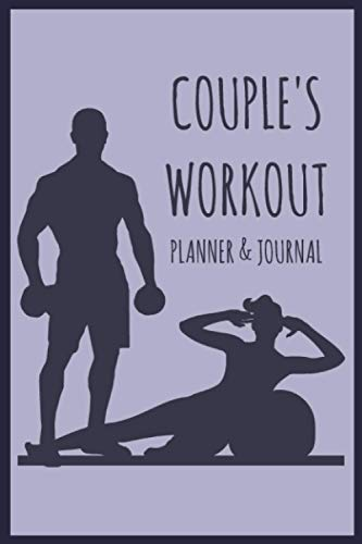 Couples Workout Planner: 3 months Undated Daily Cardio and Strength Training Logbook and Fitness Journal