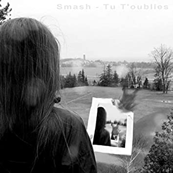 Tu T'oublies