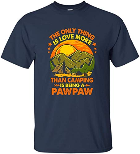 FJUGOOD Interessant Custom T Shirt Herren's The Only Thing I Love More Than Camping is Being A Pawpaw Short Sleeve T-Shirt Tee