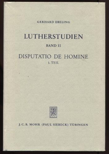 Lutherstudien, Bd.2/1, Disputatio de Homine