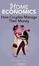 Home Economics: How Couples Manage Their Money