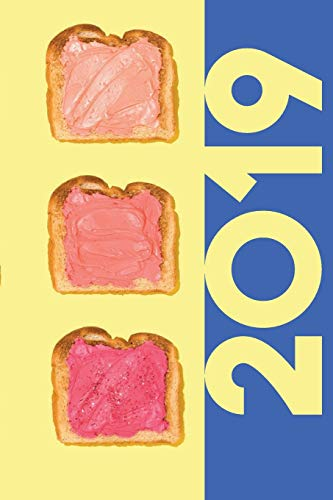 2019: Millennial Pink Useful Organizer Diary daily weekly and monthly calendar planner for Unicorn Toast Lovers