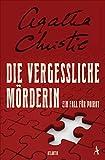 'Die vergessliche Mörderin: Ein Fall für...' von 'Christie, Agatha'