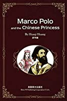Marco Polo and the Chinese Princess