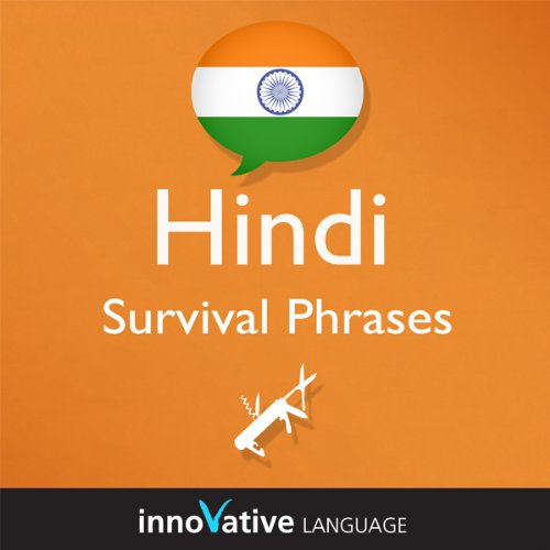 Learn Hindi - Survival Phrases Hindi, Volume 1: Lessons 1-30 audiobook cover art
