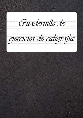 Cuadernillo de ejercicios de caligrafía: 9 renglones diferentes para caligrafía y rotulado en un solo libro - 110 hojas de ejercicios de caligrafía