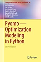 Pyomo ― Optimization Modeling in Python (Springer Optimization and Its Applications (67))