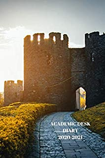 ACADEMIC DESK DIARY 2020-2021: A5 Diary Starts 1 August 2020 Until 31 July 2021. Castles. Paperback With Soft Water Repell...