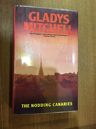 Nodding Canaries - Book #34 of the Mrs. Bradley