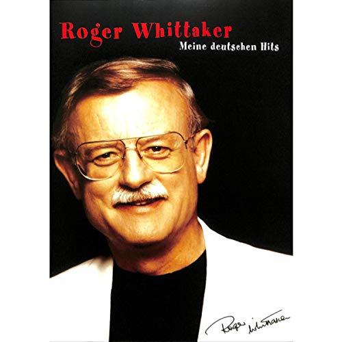 Roger Whittaker - Meine deutschen Hits - Songbook Klavier, Gesang & Gitarre Noten [Musiknoten]
