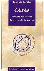 Cérès, planète maîtresse de la Vierge de Jean de Larche