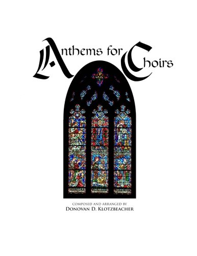 Anthems for Choirs