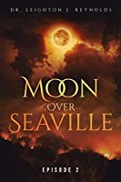 Moon Over Seaville: Episode 2: In Search of Aginsky's Mind