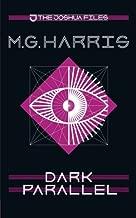 Best the joshua files dark parallel Reviews