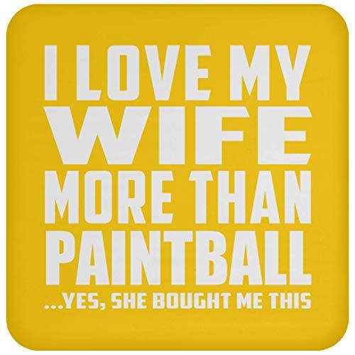 I Love My Wife More Than Paintball - Drink Coaster Athletic Gold Untersetzer Rutschfest Rückseite aus Kork - Geschenk zum Geburtstag Jahrestag Weihnachtsgeschenk