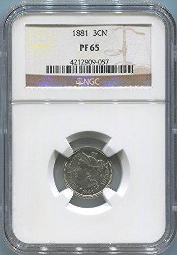 1881 P Three Cent Nickel Nickel PF65 NGC