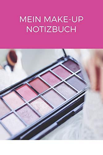 Mein Make Up Notizbuch: A5 Kariert Kosmetik Notizbuch, Make up Buch, Notizbuch für Make-up Artisten, Visagisten | 120 Seiten 6x9 DIN A5 | Organizer Schreibheft Planer