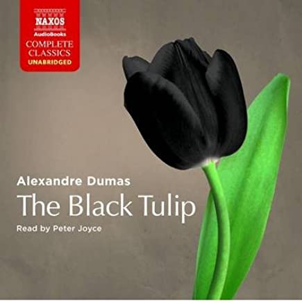 [(Black Tulip)] [ By (author) Alexandre Dumas, Read by Peter Joyce ] [September, 2011]