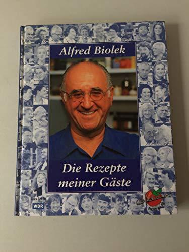 Preisvergleich Produktbild Alfred Biolek: Die Rezepte meiner Gäste