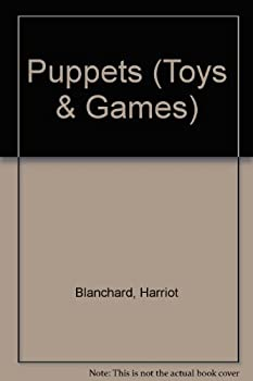 Hardcover Toys and Games: Puppets (Toys and Games) Book