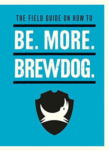 Be. More. BrewDog. (English Edition)