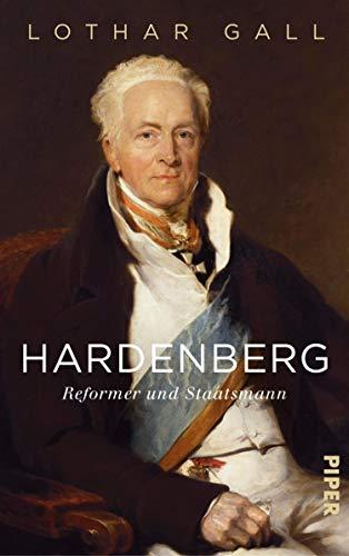 Hardenberg: Reformer und Staatsmann