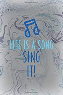 Life Is A Song. Sing It!: Notebook Journal Composition Blank Lined Diary Notepad 120 Pages Paperback Grey Texture Karaoke