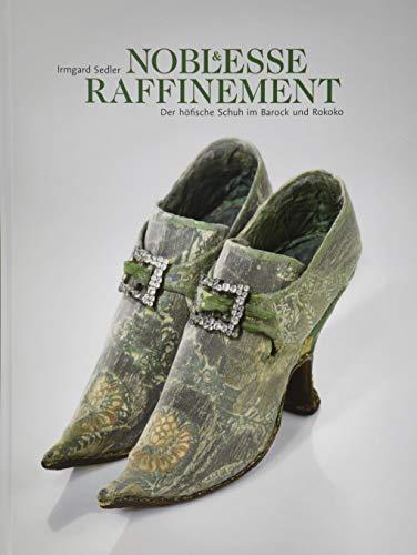Noblesse & Raffinement: Der höfische Schuh im Barock und Rokoko