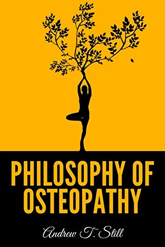 Compare Textbook Prices for Philosophy of Osteopathy  ISBN 9798703030721 by Still, Andrew T.
