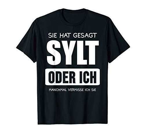 Herren Sylt Nordsee Nordfriesische Inseln Urlaub Geschenk T-Shirt