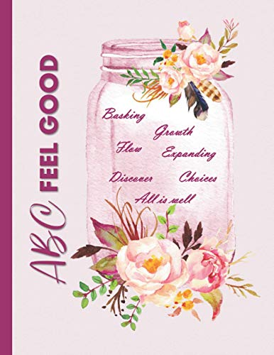 ABC Feel Good: Law of Attraction Journal - Best Gratitude Notebook With...