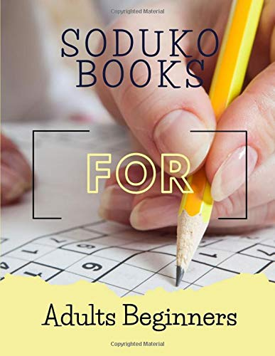 Soduko Books For Adults Beginners: Enjoy Soduku Book Skill - how to be good at maths this saduku puzzle books for beginners, Suduko it s power unleashed book, easy suduko books