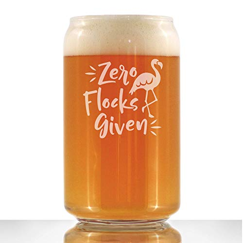 Zero Flocks Given - Funny Flamingo Beer Can Pint Glass Gift - Bird Gifts for Men & Women - Cute Unique Drinking Decor