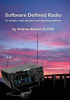 Software Defined Radio  for Amateur Radio Operators and Shortwave Listeners