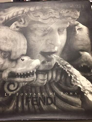 Le Fontane di Roma ( Fendi )