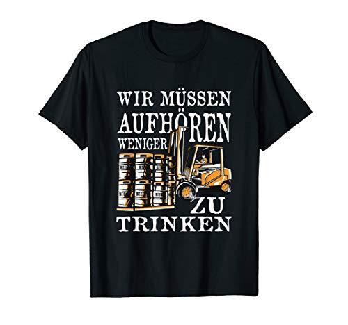 Wir müssen aufhören weniger zu trinken - T-Shirt