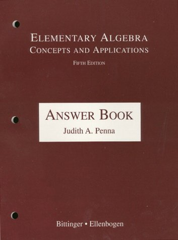 Elementary Algebra: Concepts and Applications : Answer Book