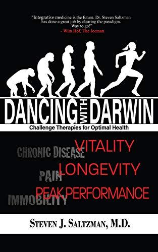 Dancing with Darwin: Challenge Therapies for Optimal Health (English Edition)