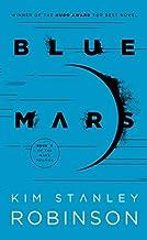 [Blue Mars (Mars Trilogy)] [Author: Robinson, Kim Stanley] [June, 1997]