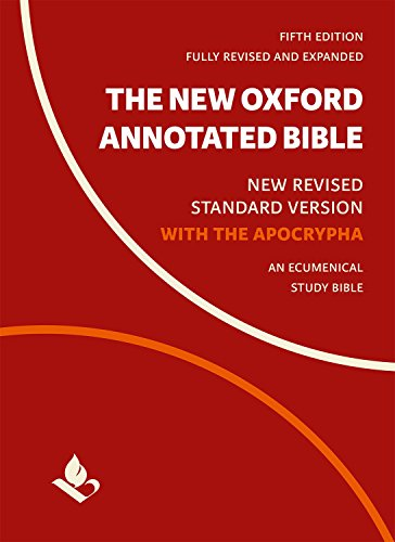 The New Oxford Annotated Bible with Apocrypha: New Revised Standard Version (English Edition)