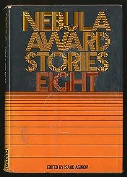 Nebula Award Stories 8 - Book #8 of the Nebula Awards ##20
