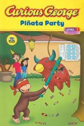 Curious George: Pinata Party by Marcy Goldberg Sacks